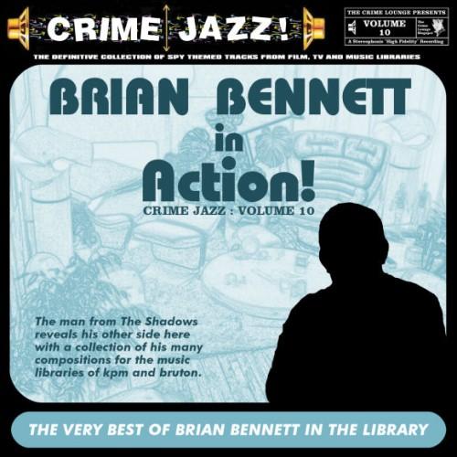 Crime Jazz - Volume 10 - Brian Bennett In Action! - Endless Exotica