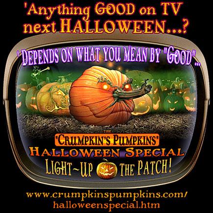 Crumpkin's Pumpkins Halloween Special
