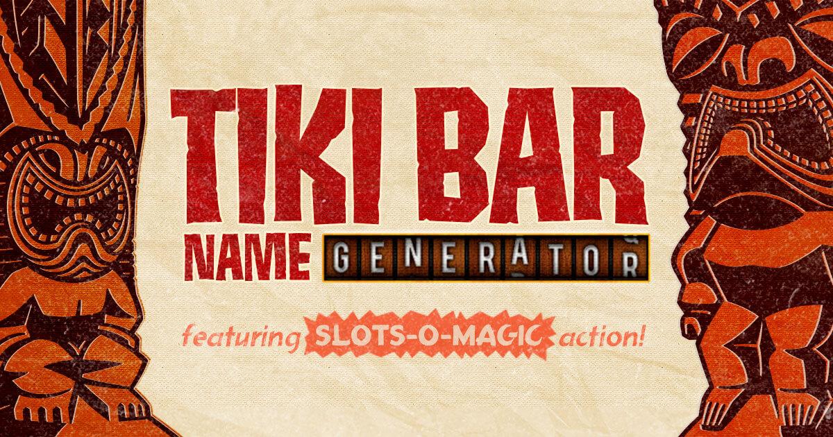Tiki Bar Name Generator - Hanttula