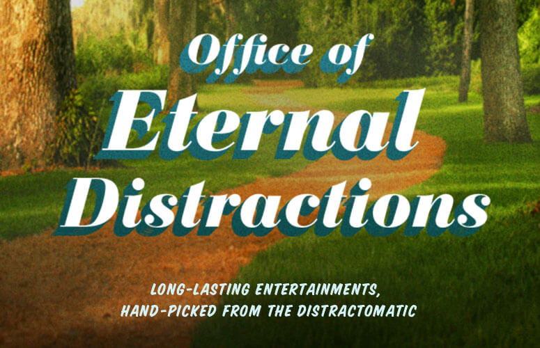 Office of Eternal Distraction