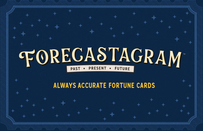 FORECASTAGRAM Always Accurate Fortune Cards