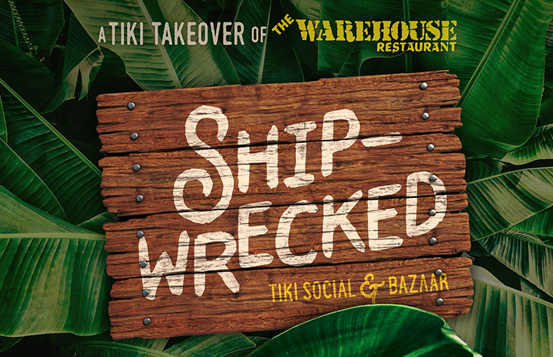 SHIPWRECKED Tiki Takeover Event